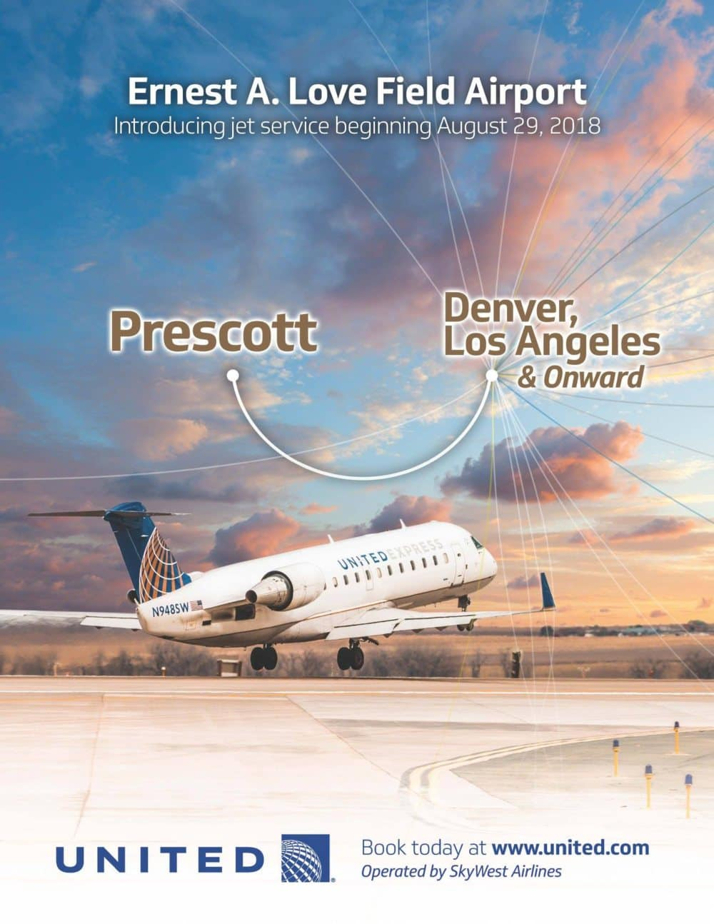 Ernest A Love Field Airport introduces jet service beginning August 29, 2018 connecting Prescott to Denver and Los Angeles with flights provided by United Airlines